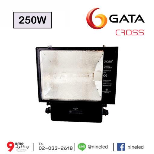 โคมไฟเมทัลฮาไลด์ 250W GATA CROSS